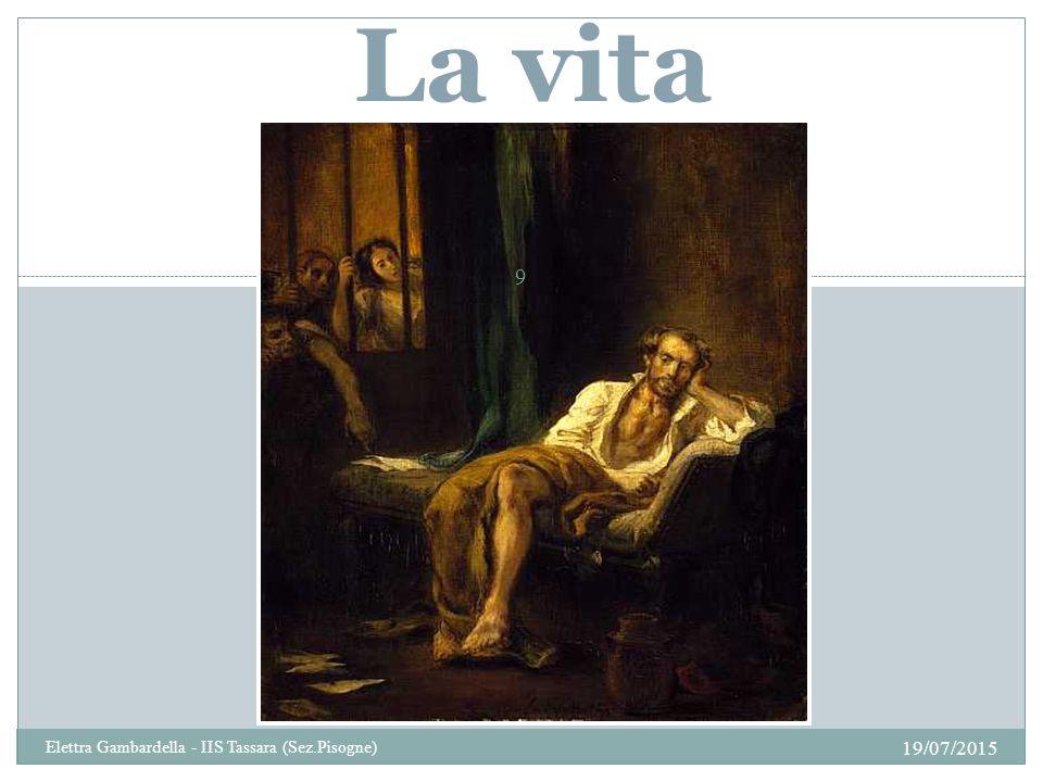 La vita 19/07/2015 9 Elettra Gambardella - IIS Tassara (Sez.Pisogne)