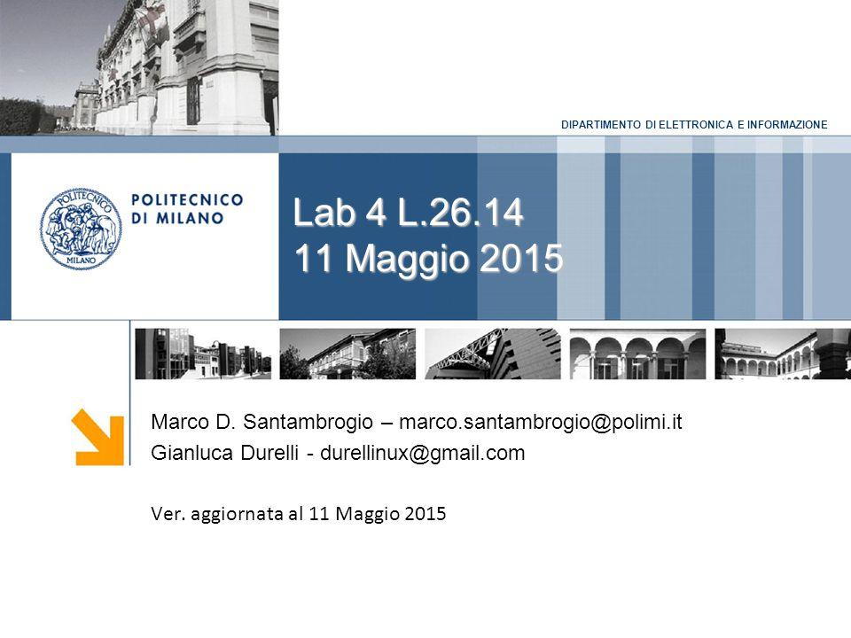 DIPARTIMENTO DI ELETTRONICA E INFORMAZIONENota Risultati primo compitino  Online da domani: 12 Maggio 2015 2