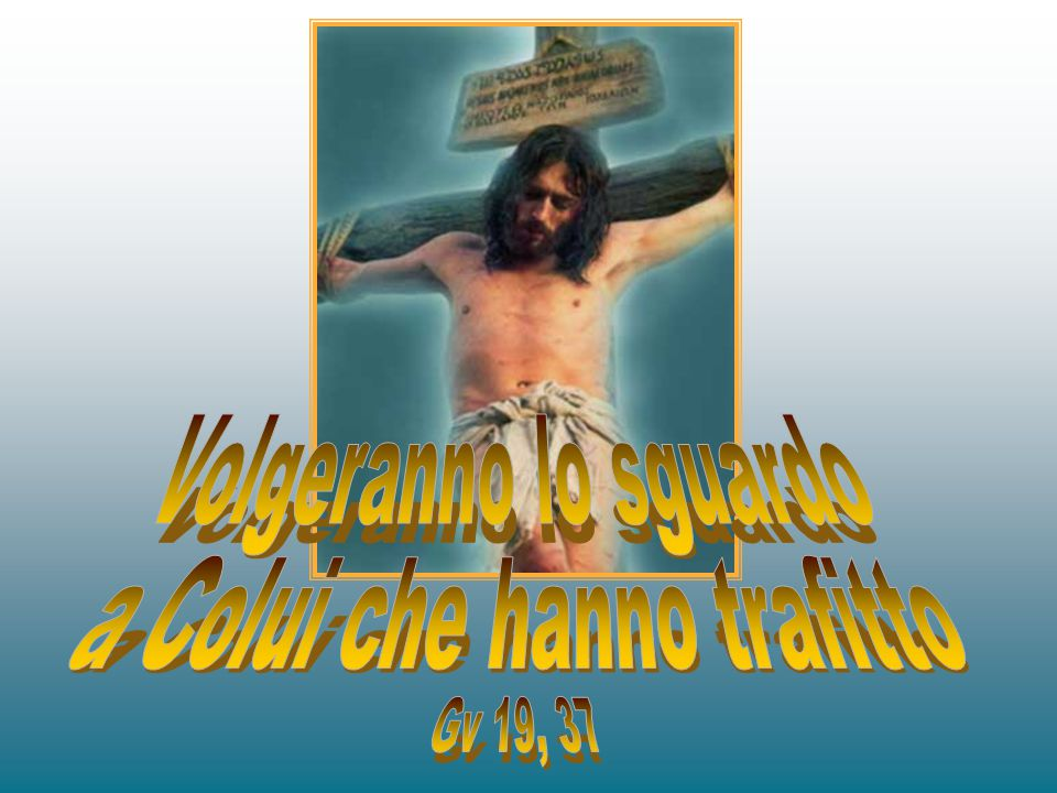 Fisso il mio sguardo nei tuoi occhi.Gesù, e ti vedo inchiodato sulla croce.