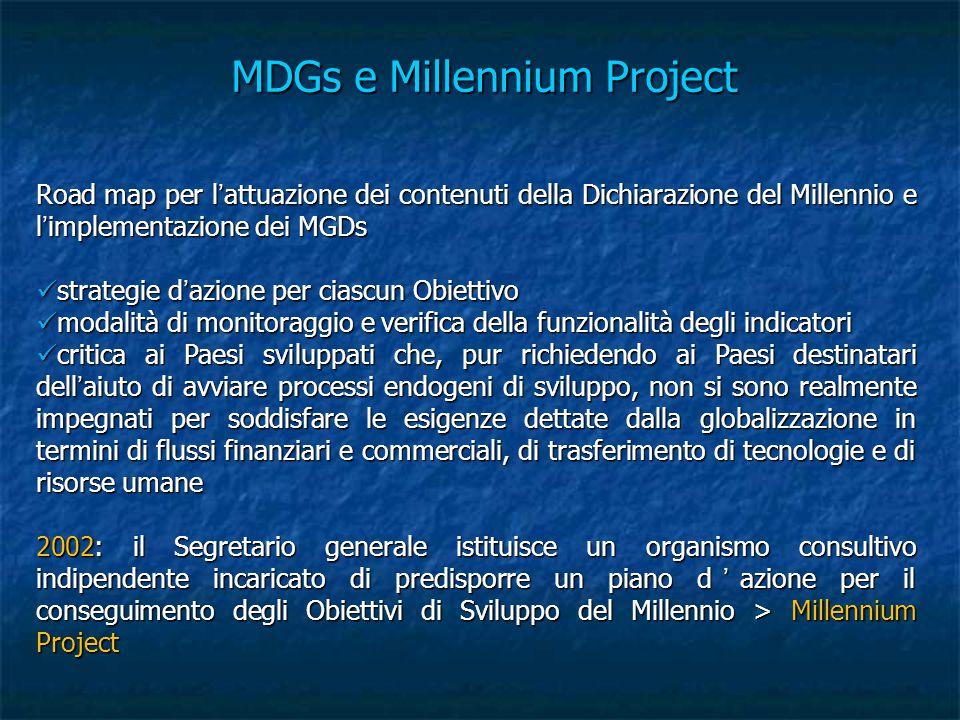 MDGs e Millennium Project Road map per l'attuazione dei contenuti della Dichiarazione del Millennio e l'implementazione dei MGDs strategie d'azione pe