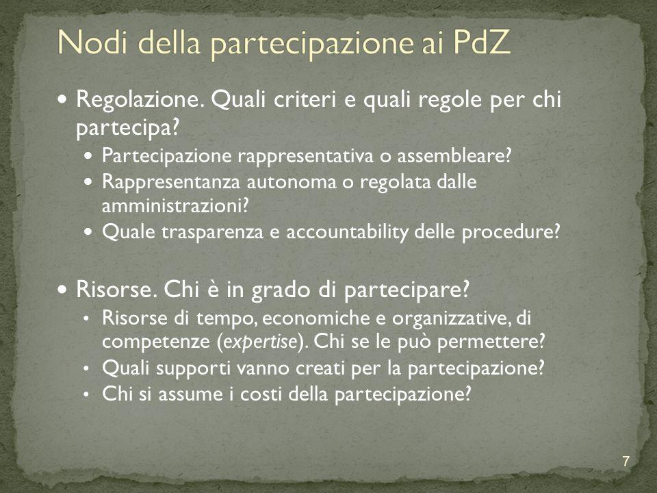 Regolazione. Quali criteri e quali regole per chi partecipa? Partecipazione rappresentativa o assembleare? Rappresentanza autonoma o regolata dalle am