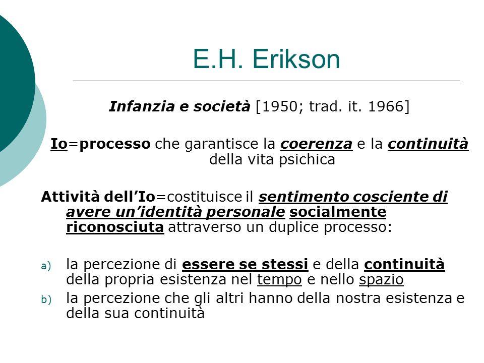 E.H.Erikson Infanzia e società [1950; trad. it.