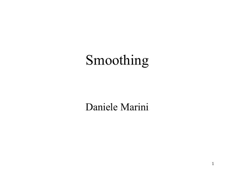 1 Smoothing Daniele Marini