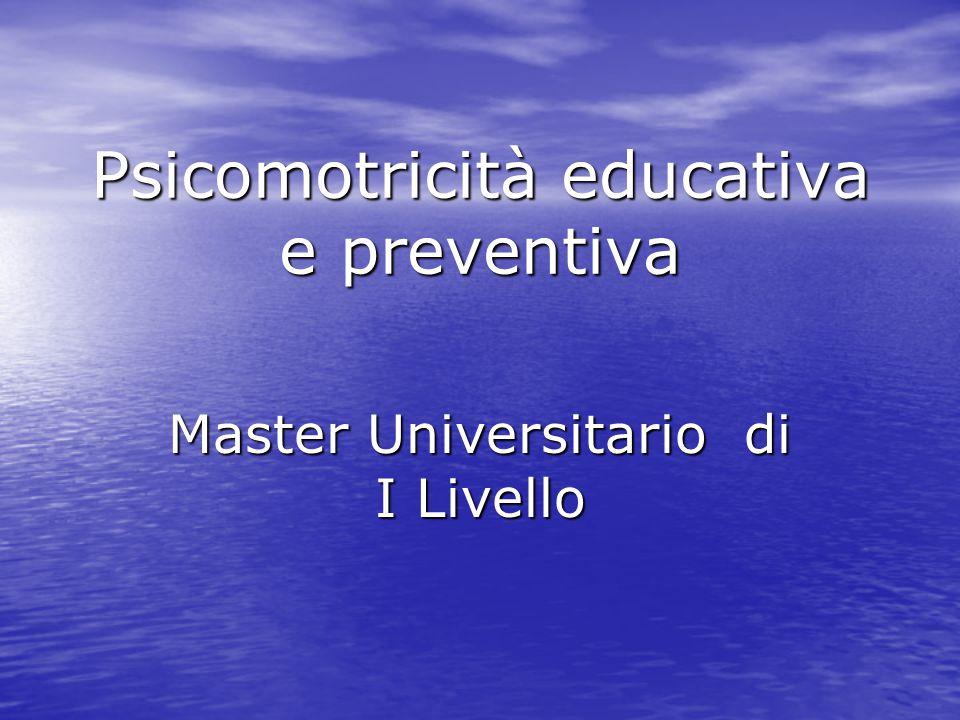 Il gioco in Psicomotricità Docente Tiziana Andrenelli Mail: andrenelli.tiziana@gmail.com