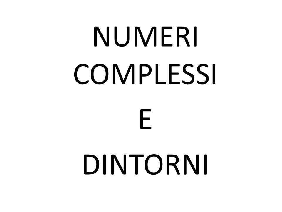NUMERI REALI L'insieme dei numeri reali è chiuso rispetto alle operazioni algebriche di +, -, *, : Questo significa che la somma, la differenza, il prodotto e il quoziente di 2 numeri reali è un numero reale.
