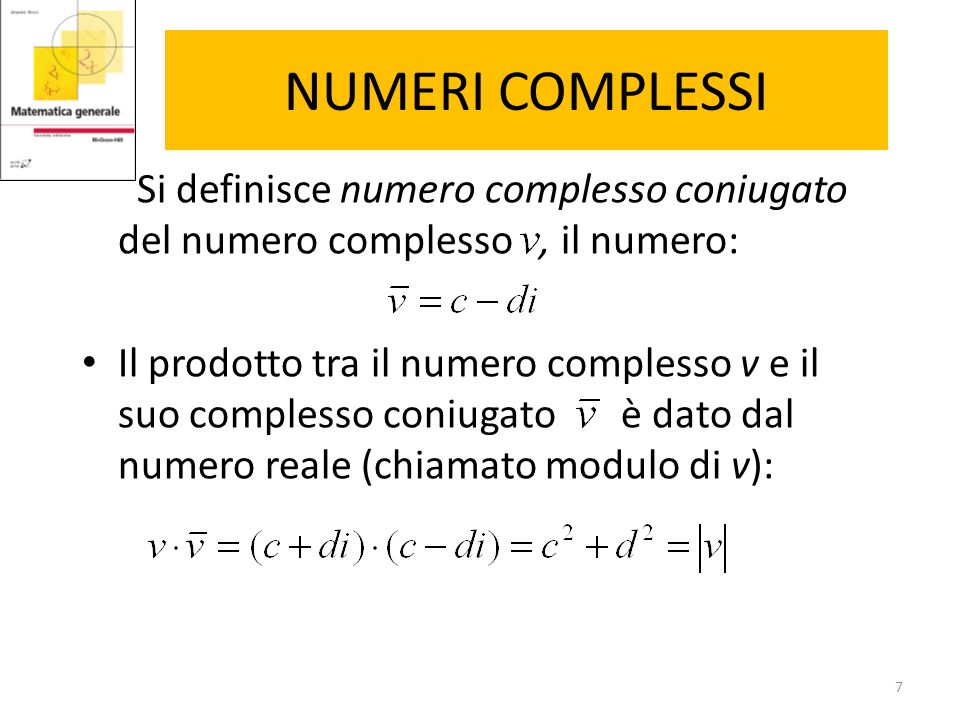 18 PRODOTTO SCALARE Si noti che il prodotto scalare dei due vettori non nulli: è nullo in quanto i due vettori sono perpendicolari, per cui