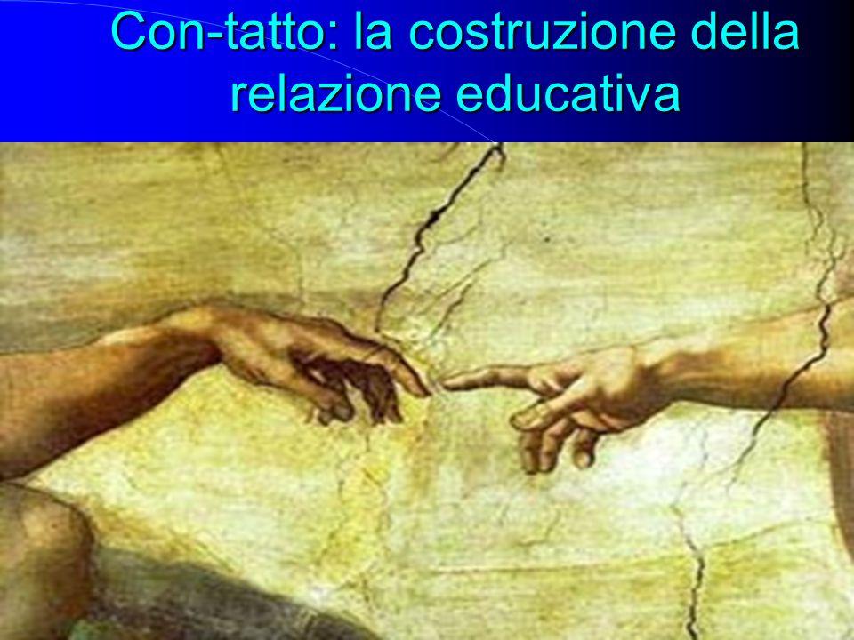 Con-tatto: la costruzione della relazione educativa