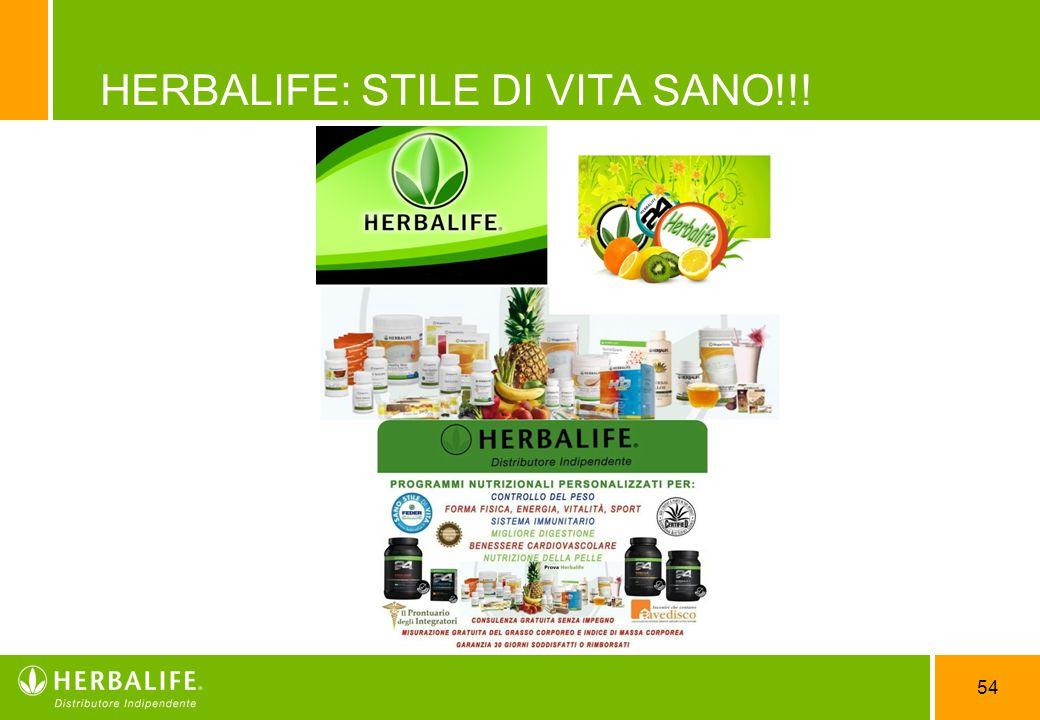 54 HERBALIFE: STILE DI VITA SANO!!!