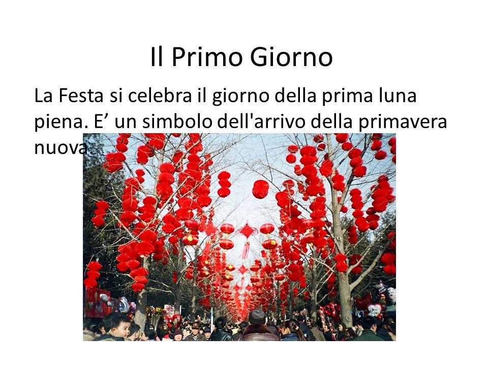 Il Primo Giorno La Festa si celebra il giorno della prima luna piena. E' un simbolo dell'arrivo della primavera nuova.