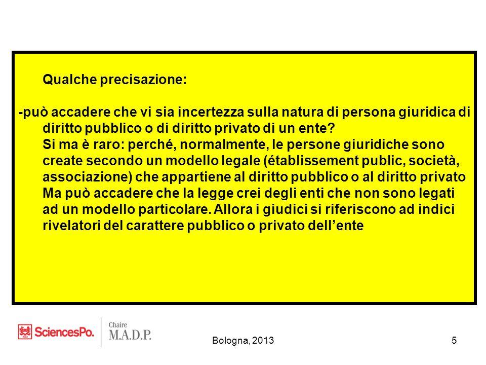 Bologna, 20136 -ci sono degli enti che hanno un carattere misto, nel senso che sono costituiti da una mescolanza di elementi pubblici e privati + Ex: - le « sociétés d'économie mixte » (membri pubblici e privati) - le « groupements d'intérêt public » (lo stesso) + sono persone miste eppure non c'è incertezza sulla loro natura - « sociétés d'économie mixte », trattandosi di società, sono persone giuridice di diritto privato - « groupements d'intérêt public » sono persone giuridiche di diritto pubblico (la giurisprudenza lo ammette) + non vuol dire che il carattere misto non ha delle conseguenze sulla disciplina di questi enti, però si tratta di conseguenze secondarie