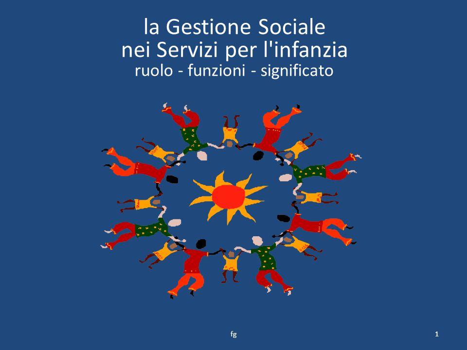 la Gestione Sociale nei Servizi per l infanzia ruolo - funzioni - significato 1fg