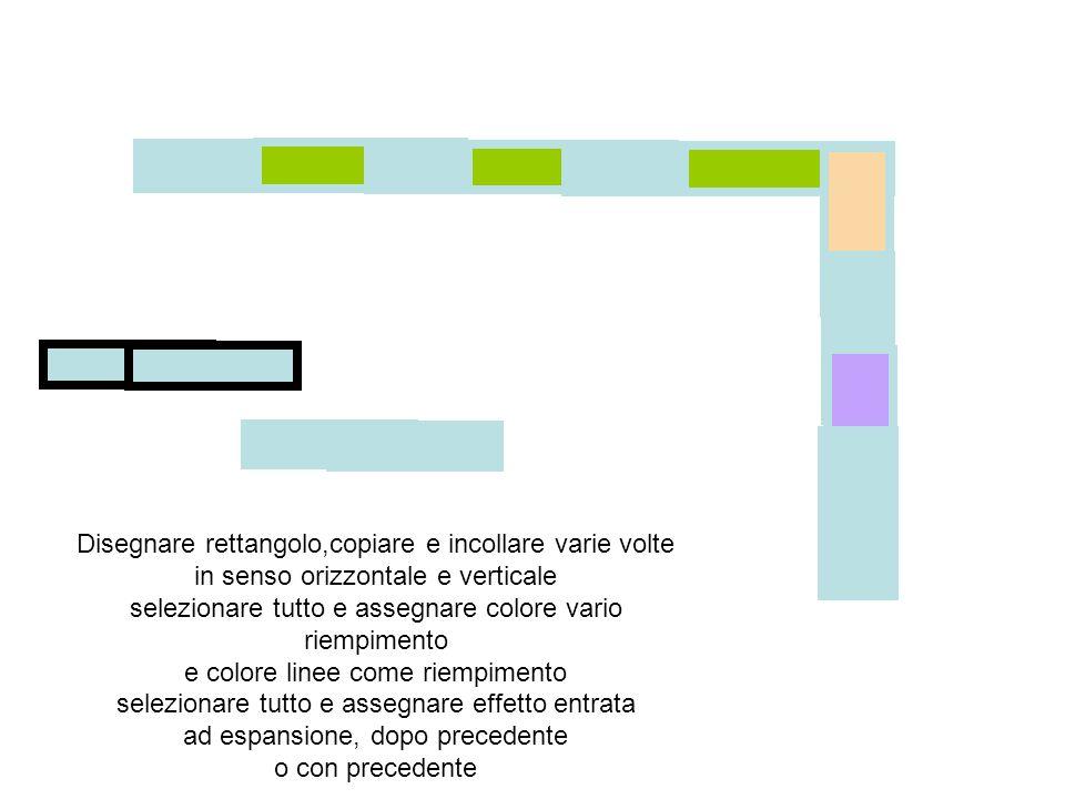 Disegnare rettangolo,copiare e incollare varie volte in senso orizzontale e verticale selezionare tutto e assegnare colore vario riempimento e colore linee come riempimento selezionare tutto e assegnare effetto entrata ad espansione, dopo precedente o con precedente