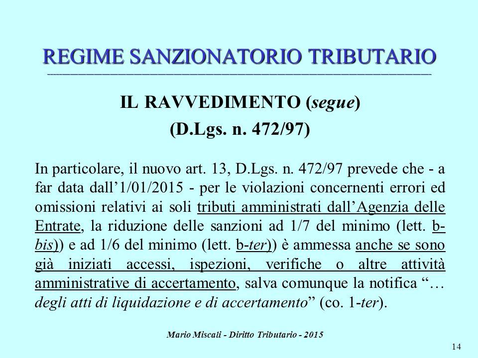 Mario Miscali - Diritto Tributario - 2015 14 REGIME SANZIONATORIO TRIBUTARIO _________________________________________________________________________