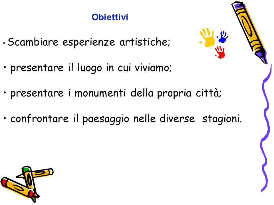TITOLO DEL PROGETTO The artistic work will bring people closer Primary School number 9 with name Of Lvov eaglets in Tarnow (POLAND) Circolo Didattito SAN PIETRO CELESTINO (ITALY) Clubul Elevilor si Copiilor (ROMANIA) SCUOLE PARTNER