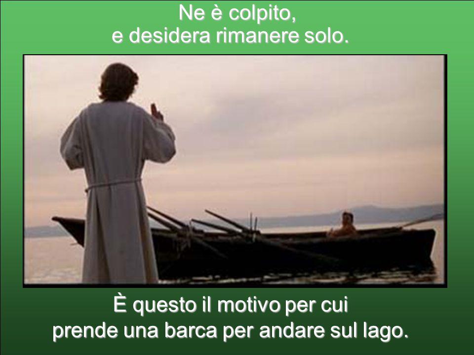 Gesù apprende la notizia della morte terribile di Giovanni Battista (Mt 14,3-12).
