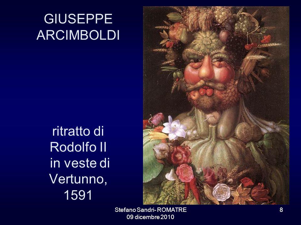 Stefano Sandri- ROMATRE 09 dicembre 2010 8 GIUSEPPE ARCIMBOLDI ritratto di Rodolfo II in veste di Vertunno, 1591