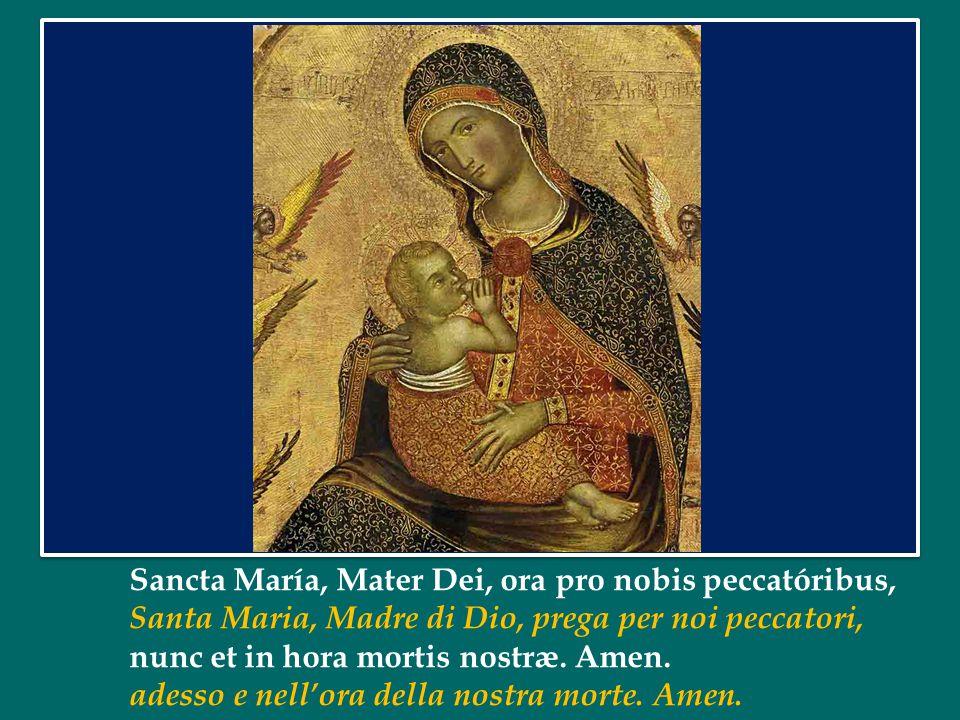 Ave, Maria, grátia plena, Dóminus tecum.Ave Maria, piena di grazia, il Signore è con te.
