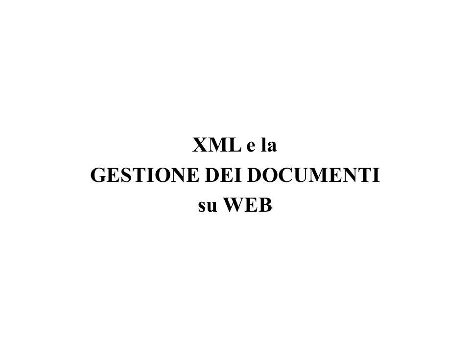 XML / Data Integration Poiché XML fornisce una sintassi standard per rappresentare dati, si configura come una tecnologia a supporto dello scambio di informazioni sul WWW: l'integrazione di dati XML da sorgenti esterne multiple è un punto cruciale.