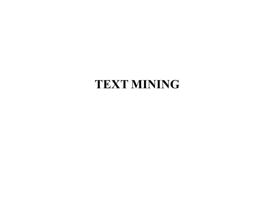 Text Mining Necessità di elaborare testi automaticamente: Moltissime informazioni utili sono memorizzate nei testi Le pagine web HTML sono testi (con tag strutturati) Il Data Mining agisce su tabelle di dati (numeri, campi fissi, aderenza ai modelli dei dati) I testi sono pensati per essere letti dagli umani, non dai sistemi.