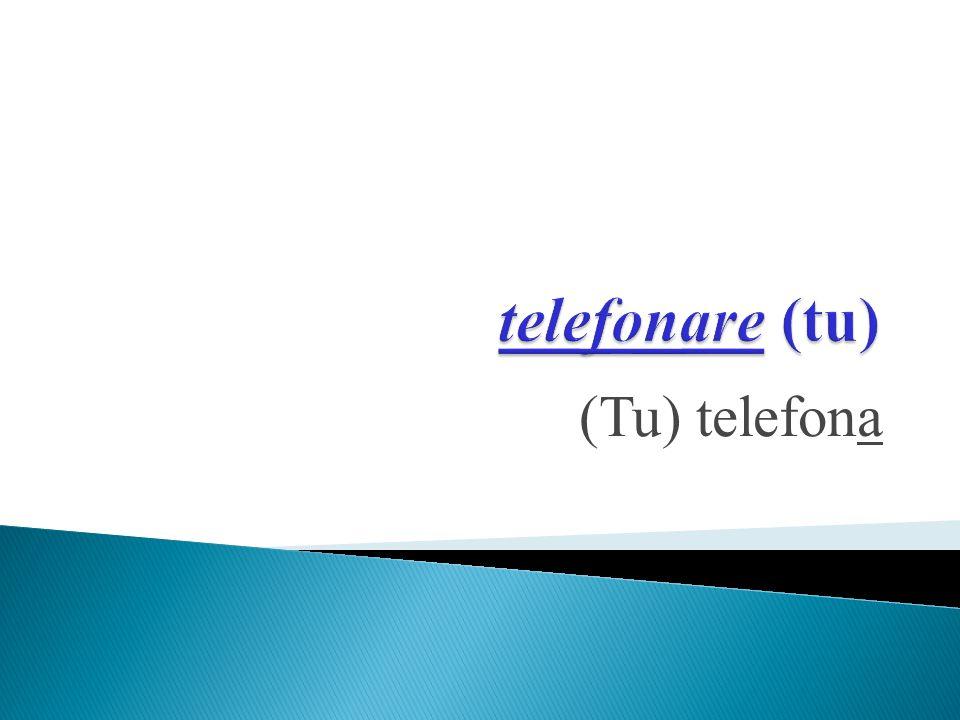 (Tu) telefona