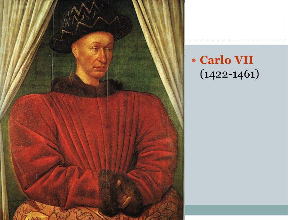 Carlo VII (1422-1461)
