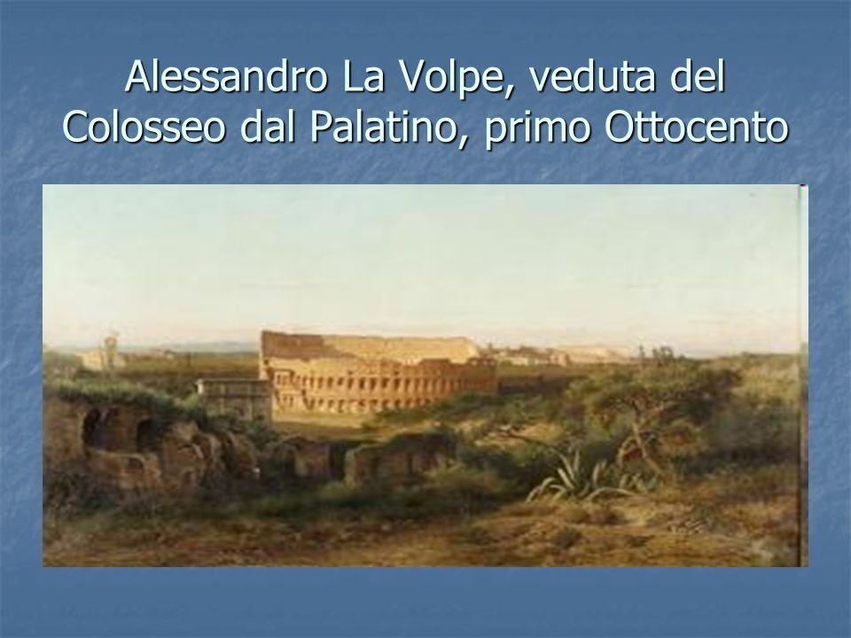 Alessandro La Volpe, veduta del Colosseo dal Palatino, primo Ottocento