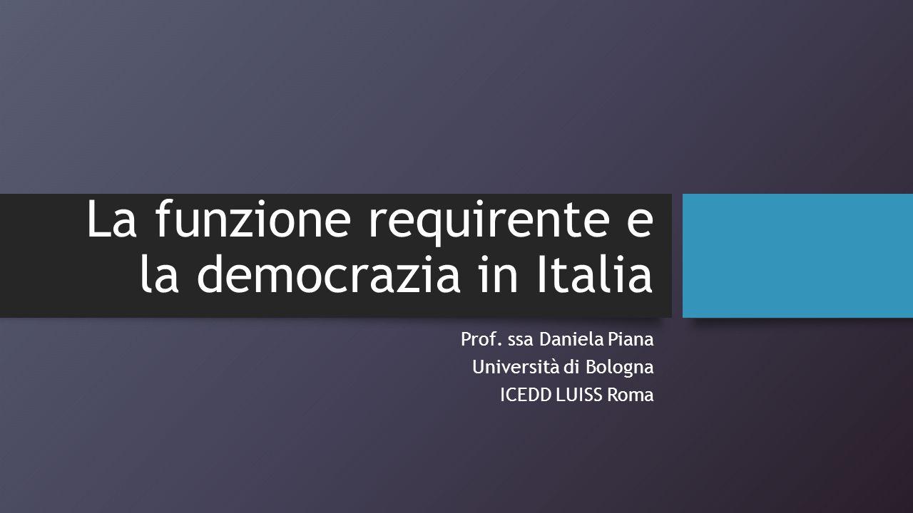 La funzione requirente e la democrazia in Italia Prof.