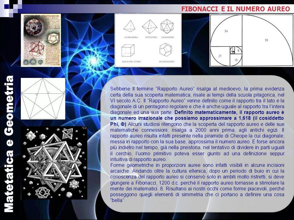 """Sebbene Il termine """"Rapporto Aureo"""" risalga al medioevo, la prima evidenza certa della sua scoperta matematica, risale ai tempi della scuola pitagoric"""