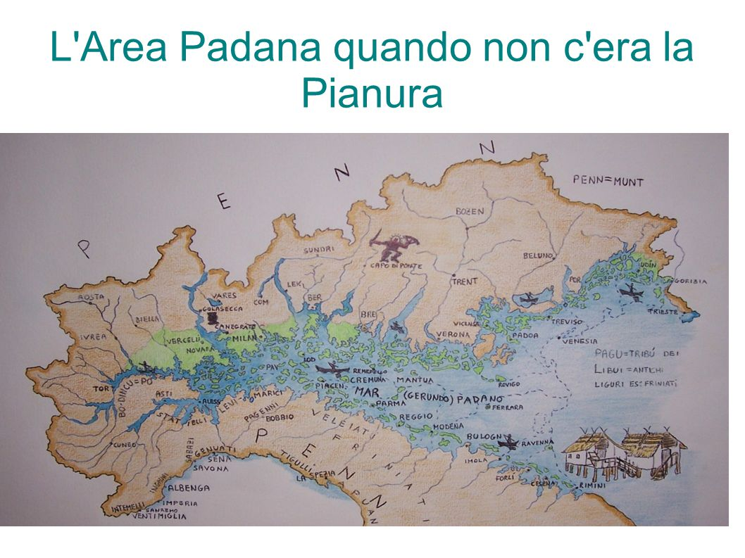 L'Area Padana quando non c'era la Pianura