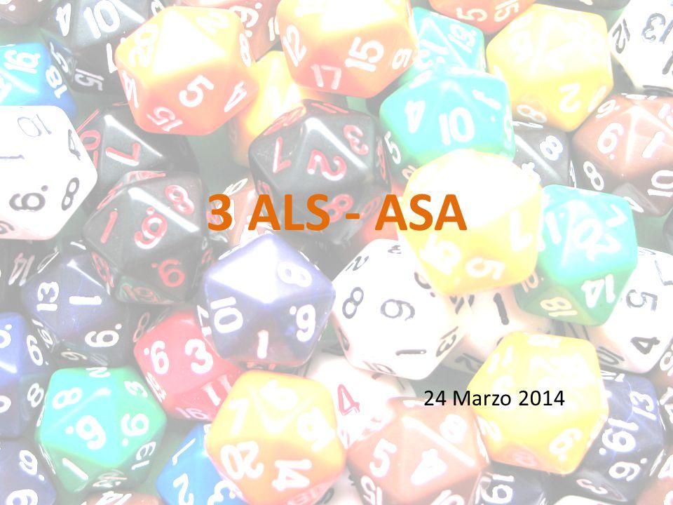 3 ALS - ASA 24 Marzo 2014