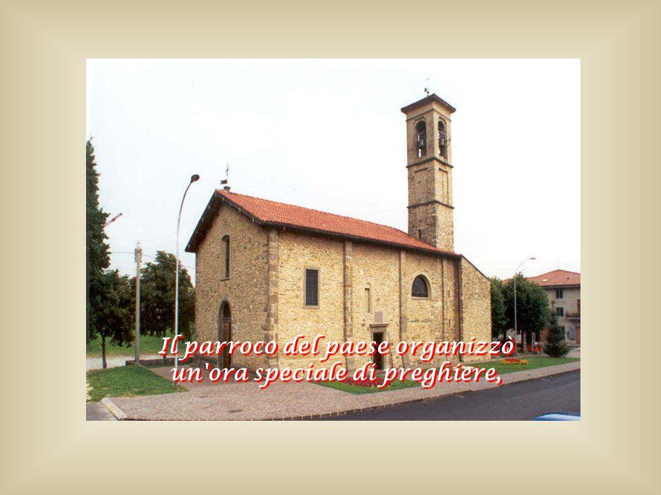 Il parroco del paese organizzò un ora speciale di preghiere, Il parroco del paese organizzò un ora speciale di preghiere,