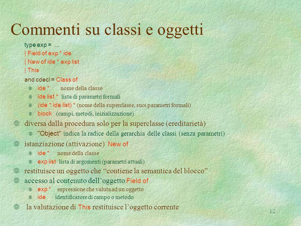 12 Commenti su classi e oggetti type exp =...