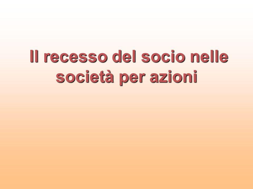 LE CAUSE LEGALI INDEROGABILI DI RECESSO 1.Modifica della clausola sull'oggetto sociale (no modifiche di fatto o tramite partecipazioni ex art.