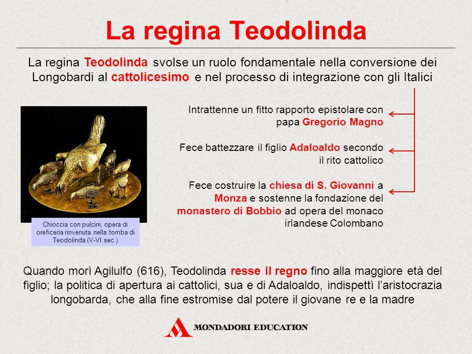 La regina Teodolinda Quando morì Agilulfo (616), Teodolinda resse il regno fino alla maggiore età del figlio; la politica di apertura ai cattolici, su