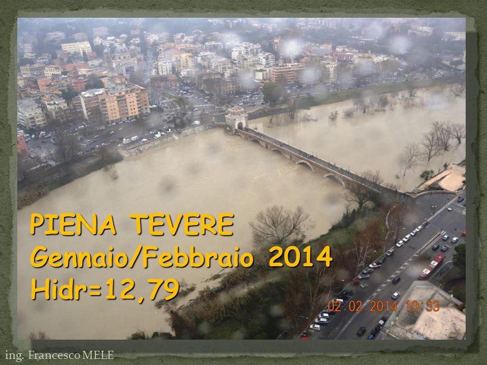 PIENA TEVERE Gennaio/Febbraio 2014 Hidr=12,79