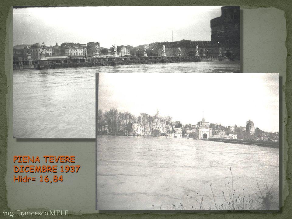 PIENA TEVERE DICEMBRE 1937 Hidr= 16,84