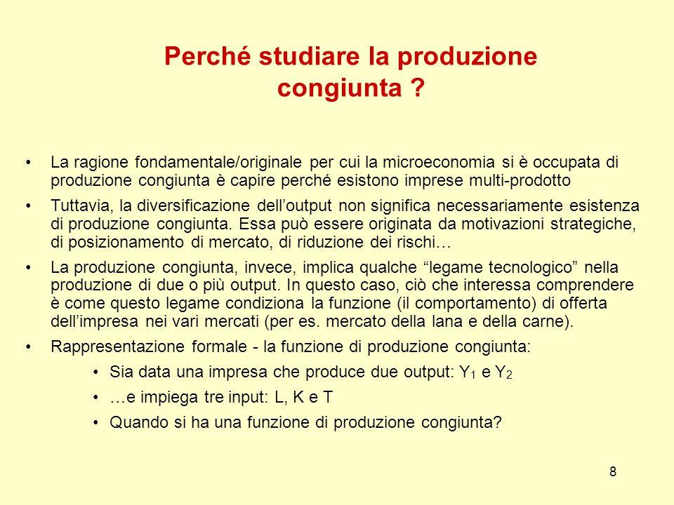 8 Perché studiare la produzione congiunta .