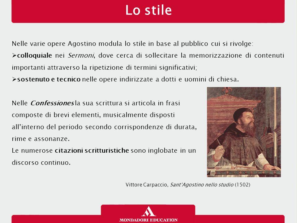 Lo stile Nelle varie opere Agostino modula lo stile in base al pubblico cui si rivolge:  colloquiale nei Sermoni, dove cerca di sollecitare la memori