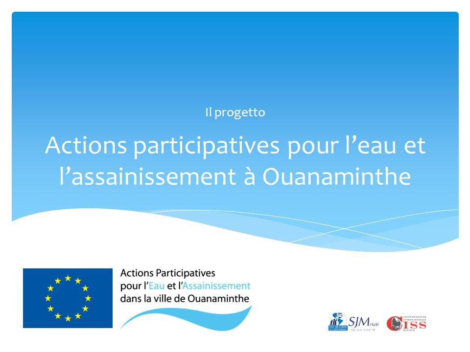 Actions participatives pour l'eau et l'assainissement à Ouanaminthe Il progetto