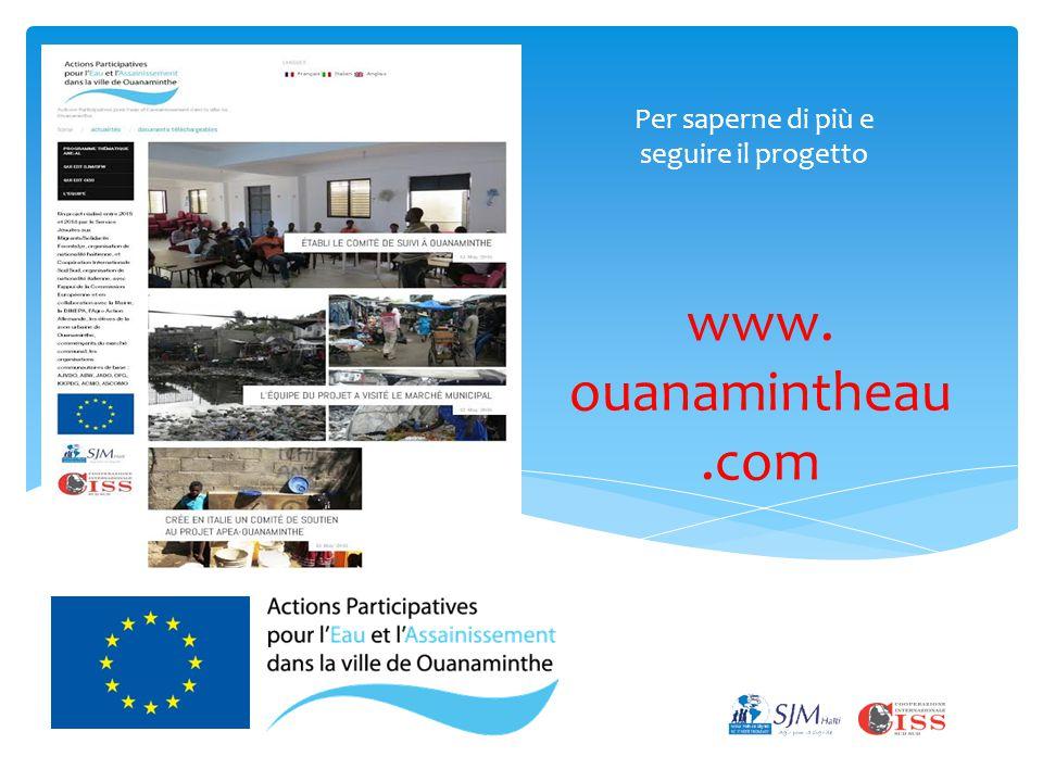www. ouanamintheau.com Per saperne di più e seguire il progetto