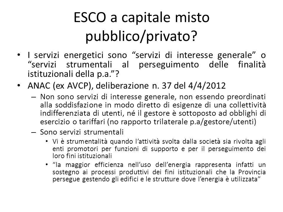 """ESCO a capitale misto pubblico/privato? I servizi energetici sono """"servizi di interesse generale"""" o """"servizi strumentali al perseguimento delle finali"""