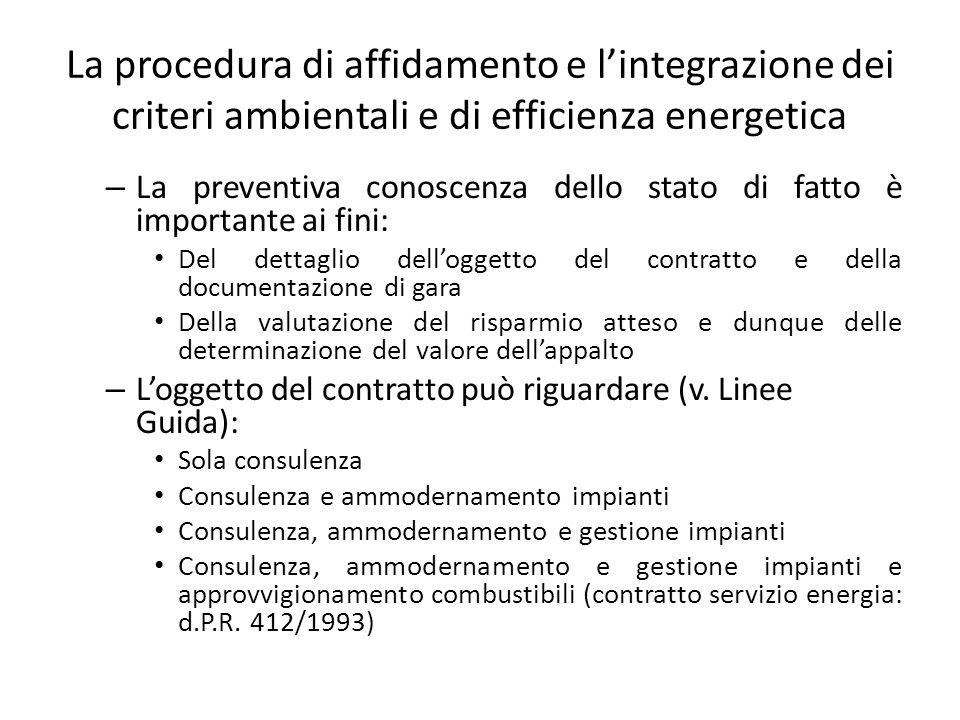 La procedura di affidamento e l'integrazione dei criteri ambientali e di efficienza energetica – La preventiva conoscenza dello stato di fatto è impor