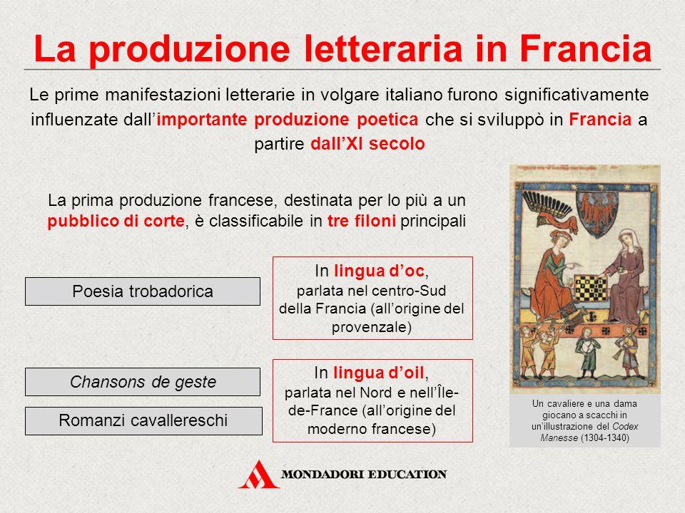 La produzione letteraria in Francia Le prime manifestazioni letterarie in volgare italiano furono significativamente influenzate dall'importante produ