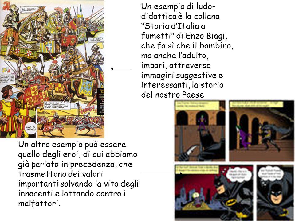 """Un esempio di ludo- didattica è la collana """"Storia d'Italia a fumetti"""" di Enzo Biagi, che fa sì che il bambino, ma anche l'adulto, impari, attraverso"""