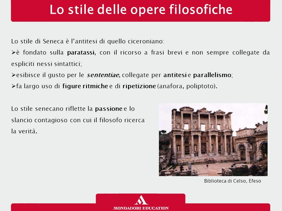 Lo stile delle opere filosofiche Lo stile di Seneca è l'antitesi di quello ciceroniano:  è fondato sulla paratassi, con il ricorso a frasi brevi e no