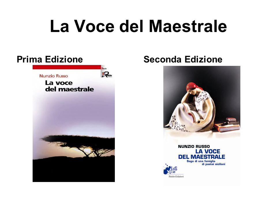 La Voce del Maestrale Prima EdizioneSeconda Edizione
