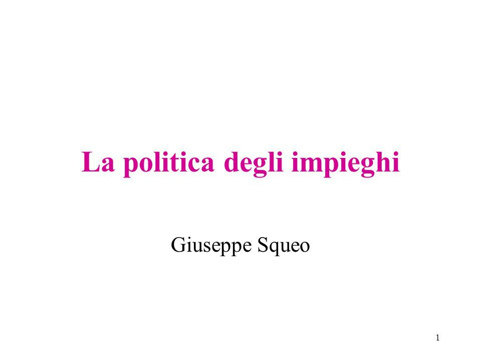1 La politica degli impieghi Giuseppe Squeo