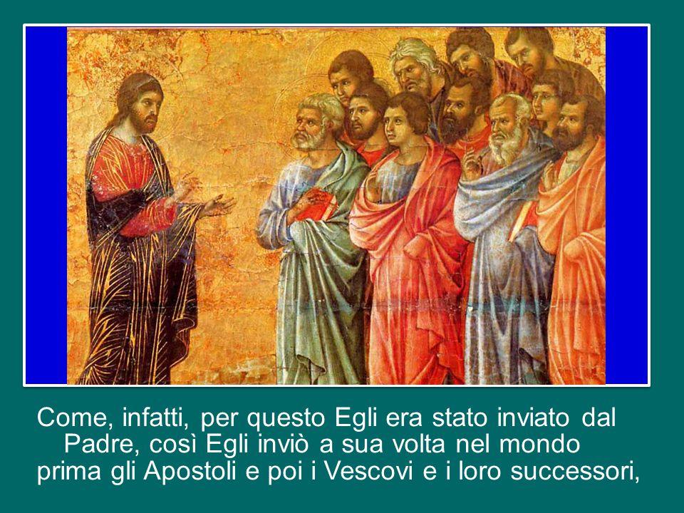 Nondimeno, tra tutti i suoi discepoli, il Signore Gesù vuole sceglierne alcuni in particolare, perché esercitando pubblicamente nella Chiesa in suo no