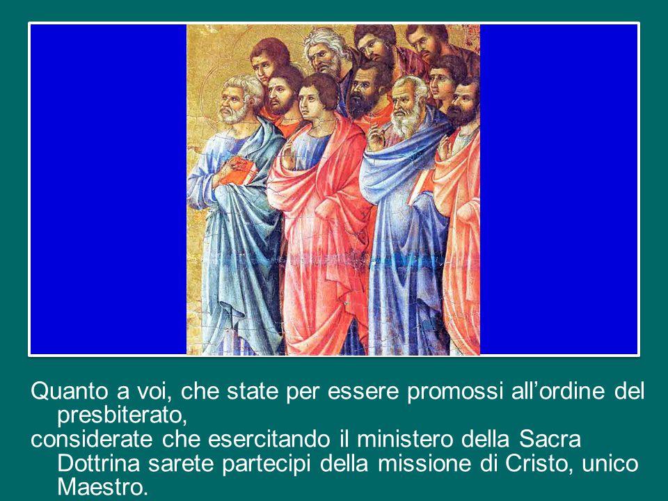 Essi saranno infatti configurati a Cristo Sommo ed Eterno Sacerdote, ossia saranno consacrati come veri sacerdoti del Nuovo Testamento, e a questo tit