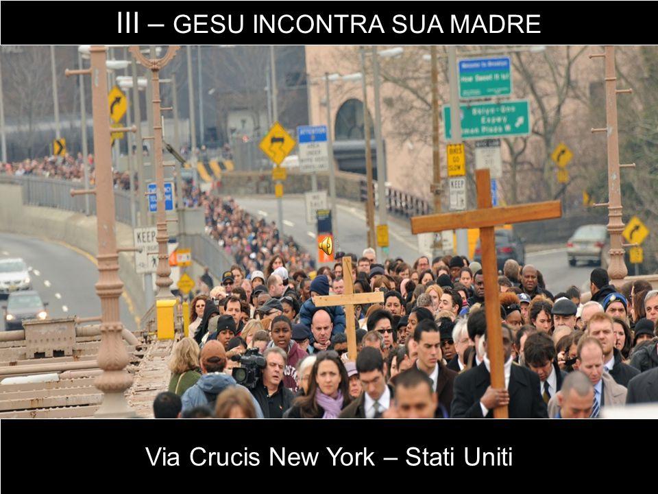 Via Crucis New York – Stati Uniti III – GESU INCONTRA SUA MADRE